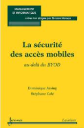 la-presse la securitée des accès mobiles au dela du byod
