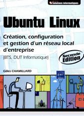 la-presse ubuntu linux creation configuration et gestion d un réseau local d entreprise